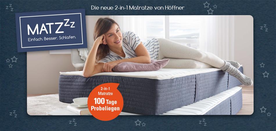 Matzzz – die neue 2-in-1 Matratze von Höffner